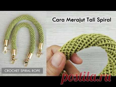 Cara Merajut Tali Spiral || Crochet Spiral Rope