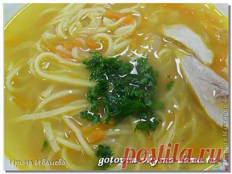 Суп с домашней лапшой