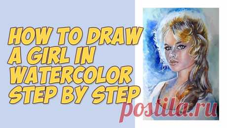Painting portrait of girls in watercolor/How to paint a girl.  This video shows a quick painting portrait of girls in watercolor step by step.