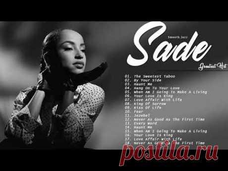 Smooth Jazz / Soul | Лучшие песни Sade Playlist 2020 New // Sade Greatest Hits Full Album 2020