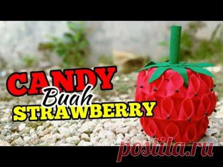 78) Ide Kreatif - Cara membuat tempat Permen terbaru dari flanel    candy buah strawberry