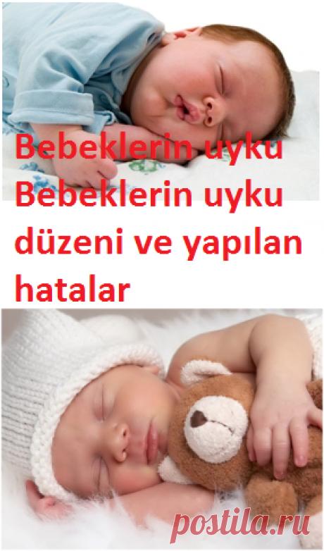 Bebeklerin uyku düzeni ve yapılan hatalar-Sağlık Mektebi