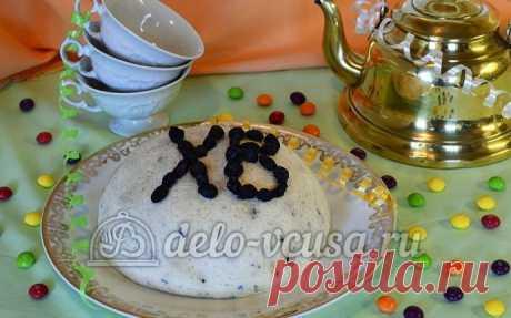 Царская пасха пошаговый рецепт (20 фото)