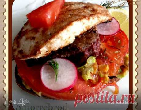 Смерребред (Smørrebrød) с куриным филе, пошаговый рецепт, фото, ингредиенты - Marina