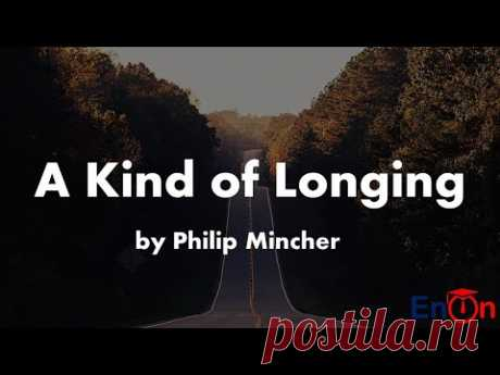 A Kind of Longing by Philip Mincher