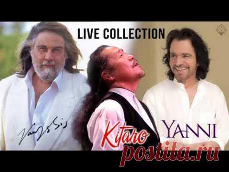 Vangelis • Yanni • Kitaro Live Collection 2021 - Greatest Hits Timeless Instrumental Music