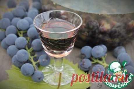"Grape ""Пряно-пьяная Изабелла&quot tincture; - culinary recipe"