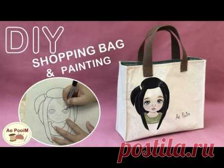 DIY SHOPPING BAG & PAINTING   วิธีการทำกระเป๋าช้อปปิ้งพร้อมเพ้นท์ตกแต่ง
