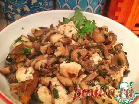 """Курица с грибами """"Ничего лишнего"""" - кулинарный рецепт"""