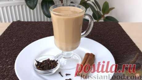 Рецепт: Пряный чай с молоком на RussianFood.com