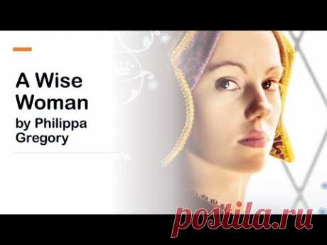 A Wise Woman by Philippa Gregory