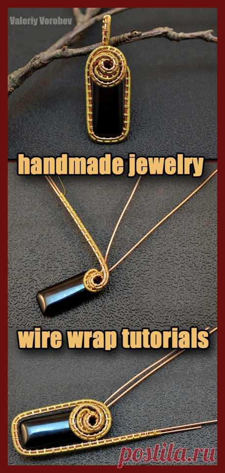Плетение украшений из проволоки в технике Wire Wrap. Видео, мастер классы, уроки для начинающих мастеров рукоделия.