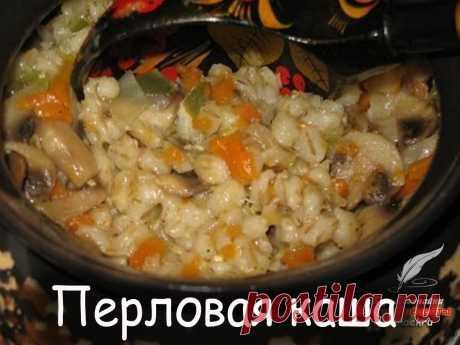 Перловая каша - Вкусные рецепты от Мир Всезнайки