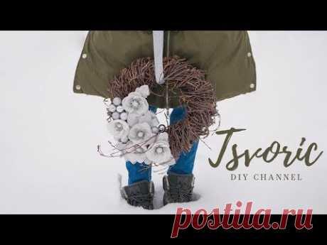 Зимний венок на дверь /  DIY TSVORIC - YouTube