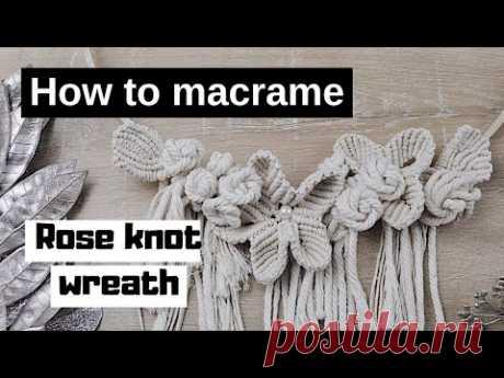 Как сделать венок с узором из цветов макраме (часть 2 из 2)