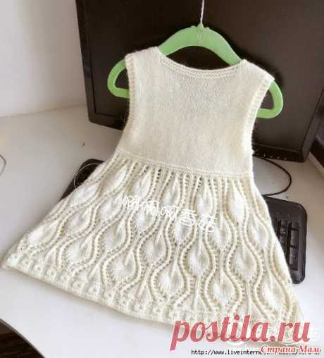 Белое платье спицами - Вязание для детей - Страна Мам