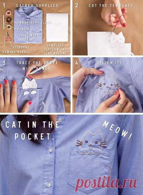 Совет:      Вышиваем  котика  в  кармане  рубашки... Простой мастер-класс, уместившийся в одной картинке:  как вышить котенка, который сидит в кармане Вашей рубашки.  Это милейшее существо будет Вам  поднимать настроение.
