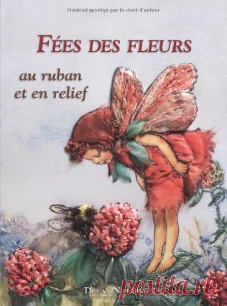 Fees des fleurs au ruban et en relief (BRODERIE): Amazon.es: Niekerk, Di van, Capilla, Cécile: Libros en idiomas extranjeros