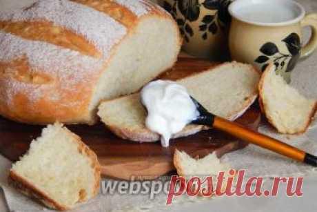 Сметанный хлеб рецепт с фото, как приготовить на Webspoon.ru