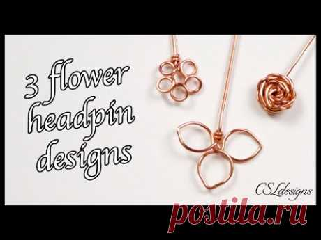 How to make your own headpins ⎮ 3 flower designs