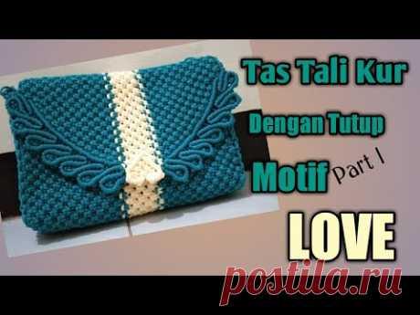 DIY TAS TALI KUR DENGAN TUTUP MOTIF LOVE PART 1