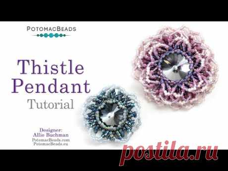 Thistle Pendant - DIY Jewelry Making Tutorial by PotomacBeads