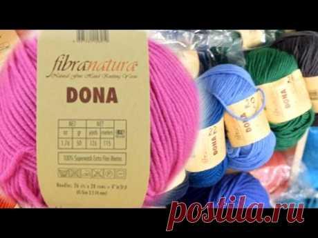 О новинке - пряжа Dona Fibranatura