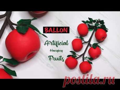 Cara Membuat Buah Imitasi Gantung dari Balon dan Pita Satin | Artificial hanging fruits with ballons