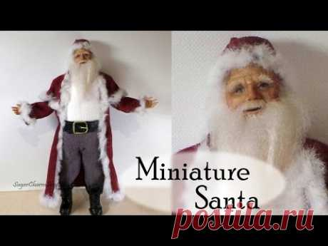Polymer Clay Tutorial; Santa Claus - Christmas Miniature Doll