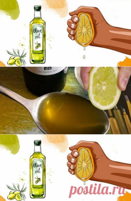Выжмите 1 лимон, смешайте с 1 столовой ложкой оливкового масла… Это средство спасет вас в 6 случаях!