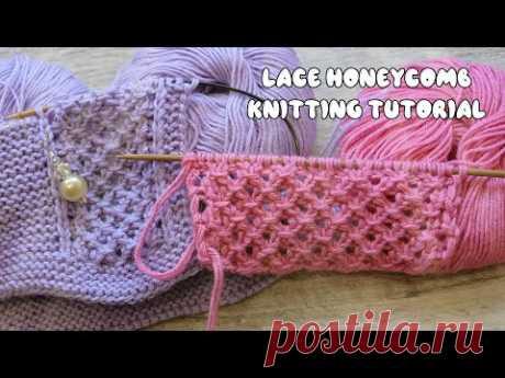 «Ажурные Соты» спицами 🐝 «Lace Honeycomb» knitting tutorial