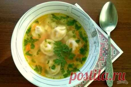 Бабушкин суп с пельменями - пошаговый рецепт с фото