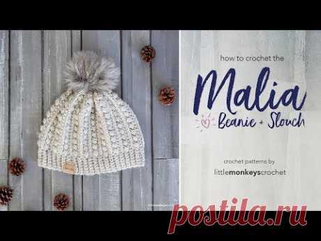 How to Crochet the Malia Beanie + Slouch