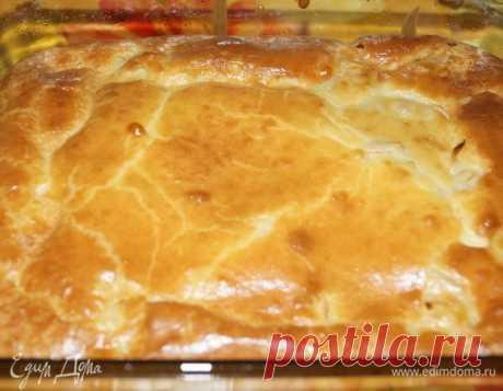 Заливной пирог от Паночки рецепт 👌 с фото пошаговый | Едим Дома кулинарные рецепты от Юлии Высоцкой