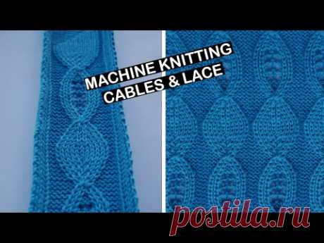Machine knitting - Cables and lace design idea. Cable and lace knitting pattern.