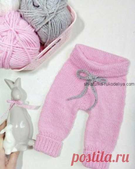 Штанишки для малыша Штанишки для малыша спицами.Теплые простые штаныспицамидля малышей