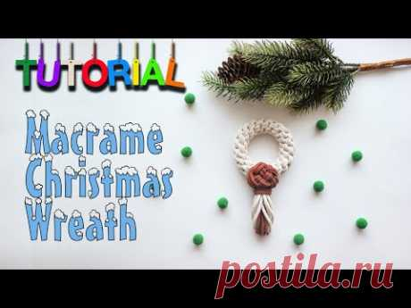 Tutorial Macrame Christmas Wreath | Christmas Decoration | - YouTube