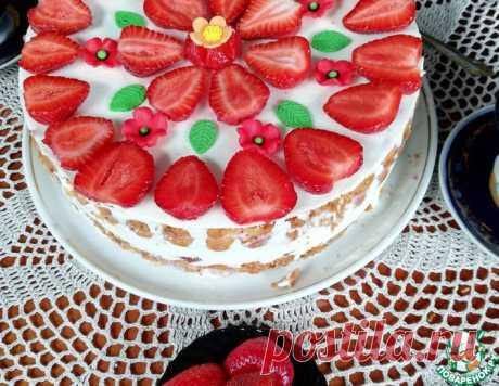 """Торт"""" Клубничное настроение"""" – кулинарный рецепт"""