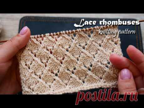Легкий ажур из ромбов – узор спицами 💎 Lace rhombuses free knitting pattern