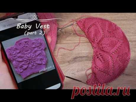 🎀 Детская безрукавка спицами из мотивов - часть 2 (половинка мотива) 🌸 Baby Vest knitting pattern🎀