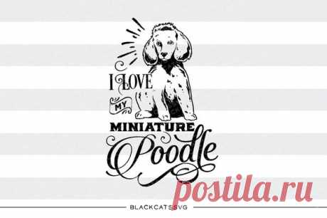 I love my miniature poodle -  SVG file Cutting File Clipart in Svg, Eps, Dxf, Png for Cricut & Silhouette I love my miniature poodle - SVG file This is not a vinyl, the file contains only digital files, and no material items will be shipped. This is a digital download of a word art vinyl decal cutting file, which can be imported to a number of paper crafting programs like Cricut Explore, Silhouette and some other cutting m