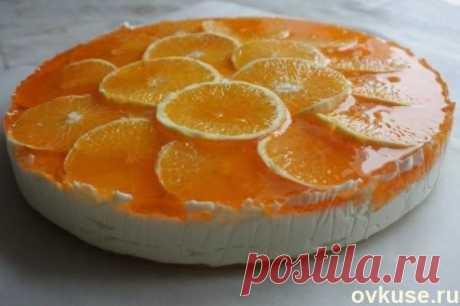 """Торт """"Оранжевое настроение"""" - Простые рецепты Овкусе.ру"""