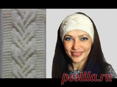 Повязка на голову спицами ◆ Совместно с  Викторией Исакиной ◆ Мастер-класс #вязание