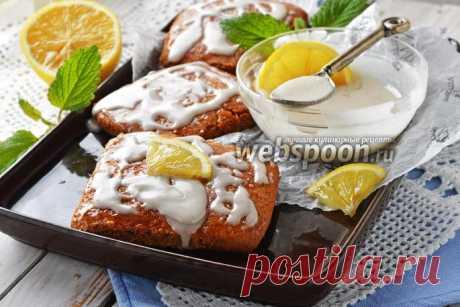 Лимонная глазурь рецепт с фото, как приготовить на Webspoon.ru