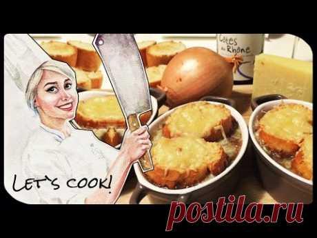 ✿ LET`S COOK ✿ Луковый суп (FR) ♥