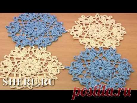 How To Join Circle Snowflake Motif Урок 32 часть 2 из 2 Мотив снежинка крючком