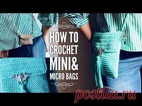 СУМКА КРЮЧКОМ + МИКРО СУМОЧКА 🧚🏻 / HOW TO CROCHET MINI BAG + MICRO BAG👜