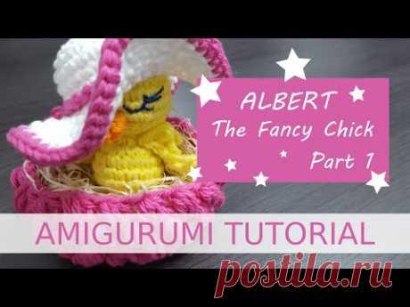 Amigurumi   Albert The Fancy Chick Part 1/2 - YouTube