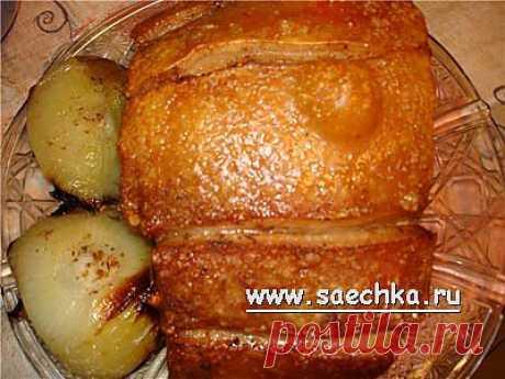 Грудинка свиная запеченная | Saechka.Ru - рецепты с фото