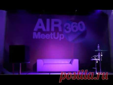 AIR MeetUp 360 Коротко о главном 5 ДЕКАБРЯ 2015 ГОДА